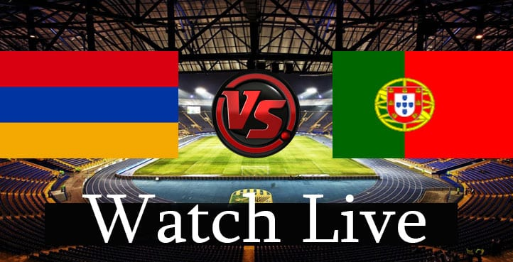 Armenia-Vs-Portugal-live